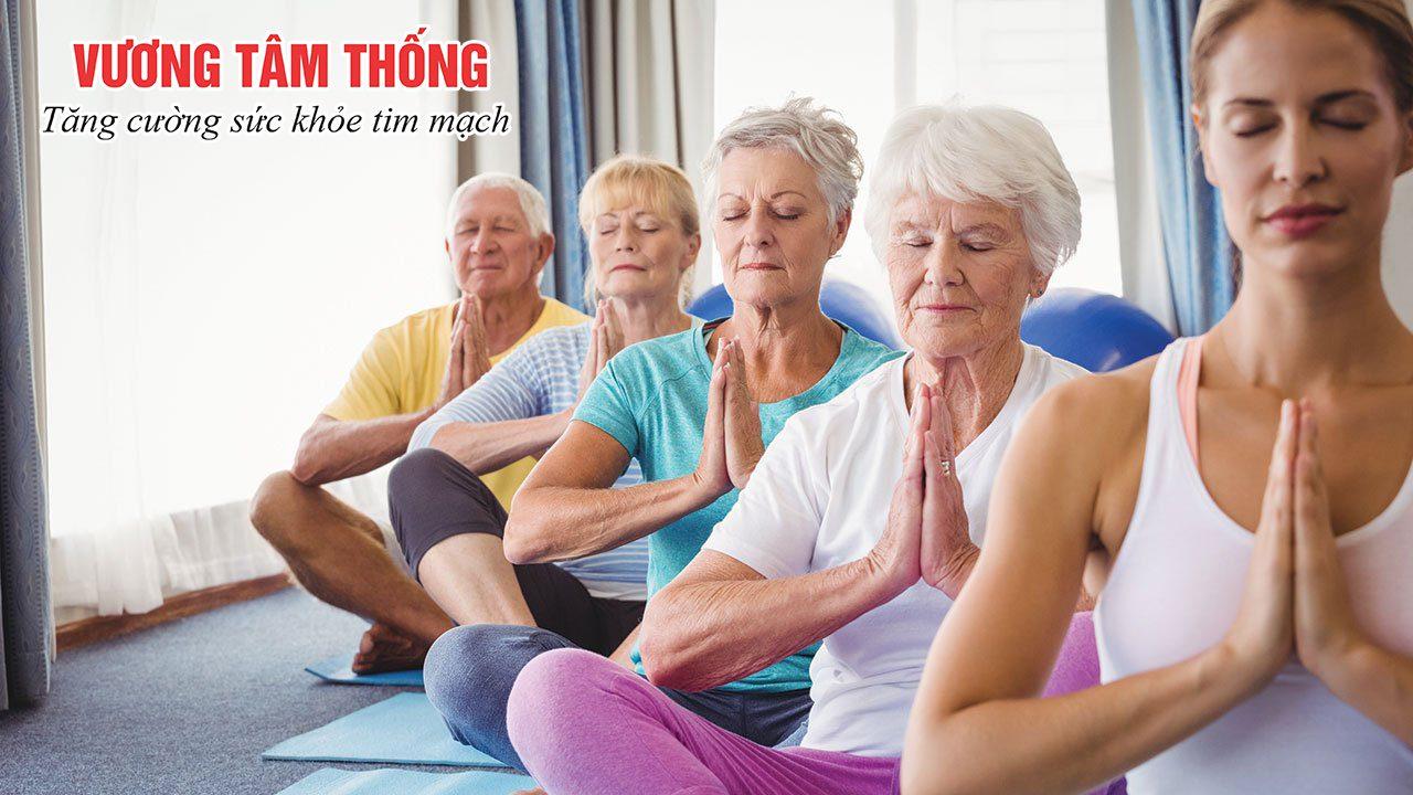 Người bệnh mạch vành nên ưu tiên tập thiền, yoga